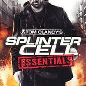 Tom Clancy' Splinter Cell essentials
